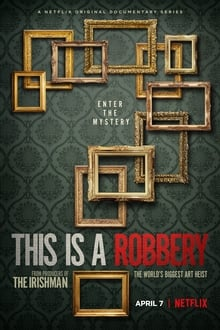 This Is a Robbery: The World's Biggest Art Heist Season 1 Complete