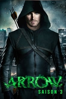 Arrow Saison 3 Streaming VF