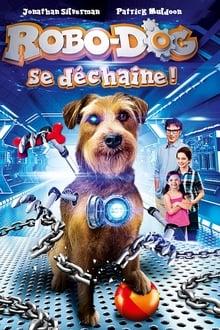 Film Robo-Dog se déchaîne Streaming Complet - Le père de Tyler est un inventeur de génie. Suite à un accident tragique du chien de son...