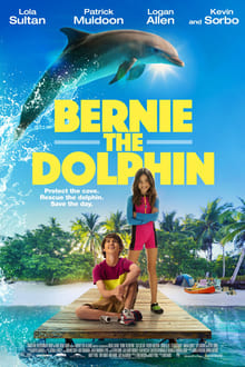 Bernie The Dolphin (Bernie el delfín) (2018)