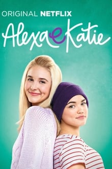 Alexa e Katie – Todas as Temporadas – Dublado