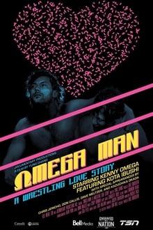 Omega Man: A Wrestling Love Story