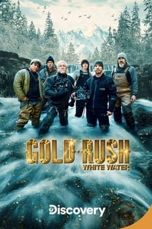 Gold Rush: White Water S03 Complete