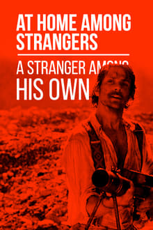 At Home Among Strangers, a Stranger Among His Own
