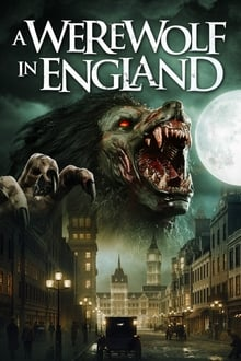 A Werewolf in England Torrent (2020) Legendado WEB-DL 1080p – Download