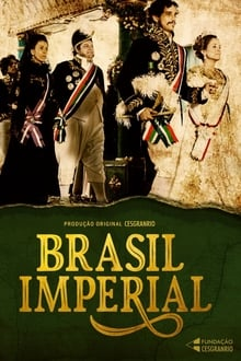 Brasil Imperial – Todas as Temporadas – Nacional