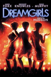 Dreamgirls (Soñadoras) (2006)