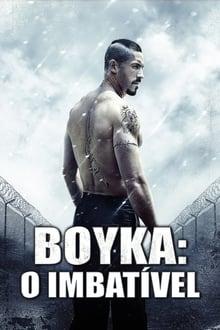 Boyka: O Imbatível Dublado