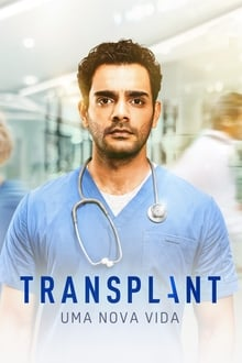 Assistir Transplant – Todas as Temporadas – Dublado / Legendado