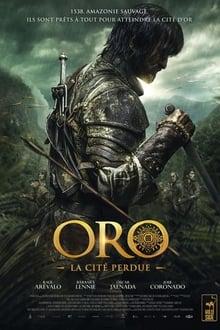 Film Oro, la cité perdue Streaming Complet - 1538, au cœur de l'Amazonie sauvage, un groupe de conquistadors espagnols part à la...