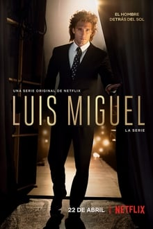 Luis Miguel: La Serie – Todas as Temporadas – Dublado / Legendado