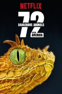72 Dangerous Animals: Latin America