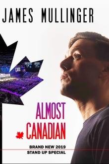 James Mullinger: Almost Canadian 2019