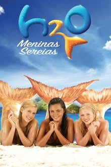 H2O: Meninas Sereias – Todas as Temporadas – Dublado