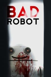 Bad Robot (BlinkyTM) (2011)