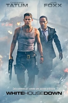 White House Down streaming vf