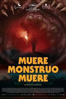 Muere, monstruo, muere (2018)
