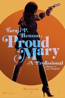 Proud Mary – A Profissional Dublado