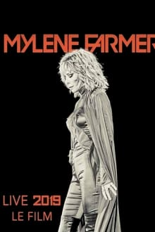 Mylène Farmer 2019 - Le film streaming