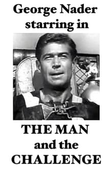 The Man and the Challenge