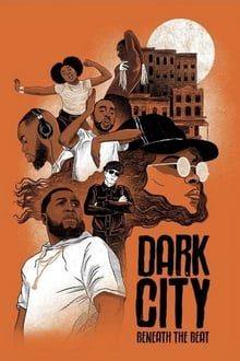 Dark City Beneath the Beat 2020
