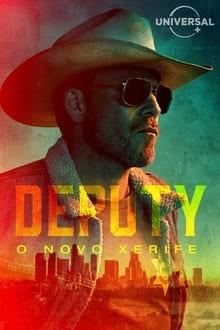 Deputy – Todas as Temporadas – Dublado / Legendado