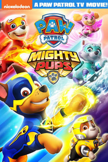 Mighty Pups, La Super Patrouille Film Complet en Streaming VF