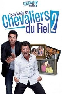 Les Chevaliers du Fiel - Toute la télé des Chevaliers du Fiel 2