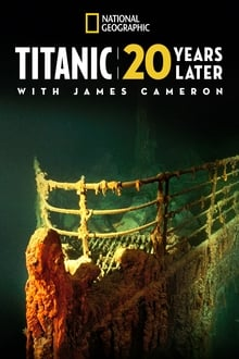 Titanic: 20 Years Later with James Cameron 2017