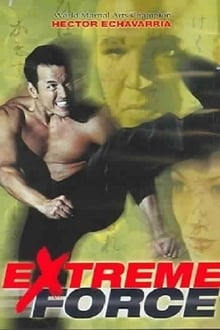 Fuerza Extrema (Extreme Force) (2001)