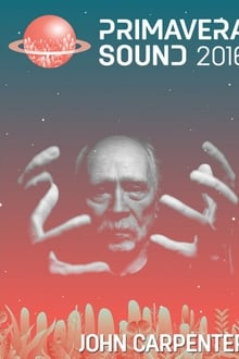John Carpenter: Live At Primavera Sound 2016