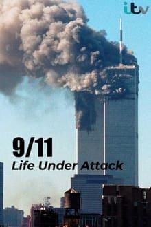9/11 Life Under Attack 2021