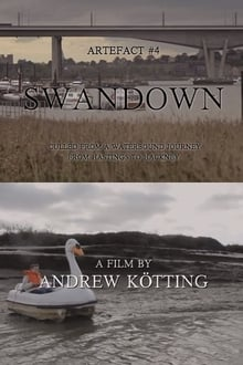 Artefact #4: Swandown – Culled from a Waterbound Journey from Hastings to Hackney