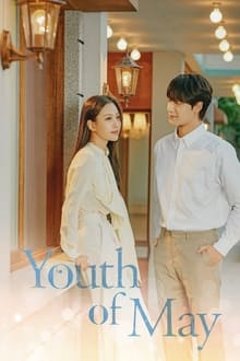 Youth of May 1ª Temporada Completa