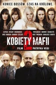 Women of Mafia 2 (Kobiety mafii 2) (2019)