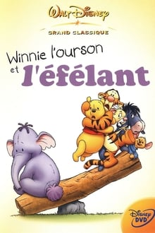Winnie l'ourson et l'Efélant Streaming VF