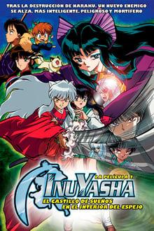 Inuyasha, la película 2: El castillo de los sueños en el interior del espejo (2002)