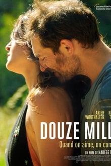 Douze mille Film Complet en Streaming VF