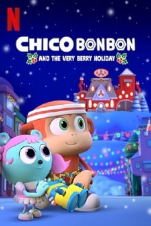 Image Chico Bon Bon and the Very Berry Holiday 2020