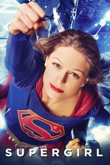 Supergirl 3ª Temporada (2017) Torrent – HDTV 720p e 1080p Dublado / Dual Áudio e Legendado Download