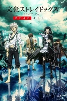Bungo Stray Dogs: Dead Apple (2018)