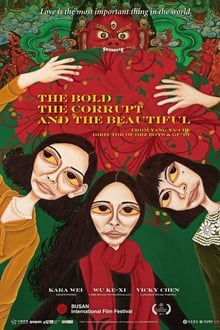 The Bold, the Corrupt and the Beautiful