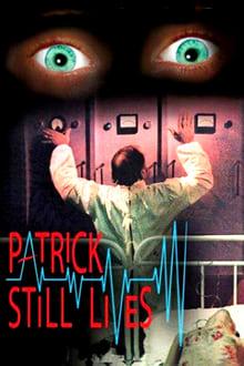 Patrick Still Lives! 1980