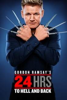 Gordon Ramsay's – 24 Hours to Hell and Back 3ª Temporada Completa