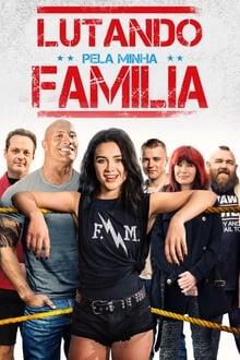 Lutando Pela Família Torrent (BluRay) 720p e 1080p Dual Áudio – Mega – Google Drive – Download