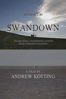 Artefact #3: Swandown – Culled from a Waterbound Journey from Hastings to Hackney