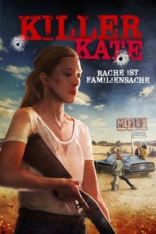 Killer Kate! (2018) Dual Audio Hindi-English x264 Esubs Bluray 480p [254MB] | 720p [687MB] mkv