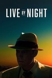 Nakties įstatymai / Live by Night (2016)