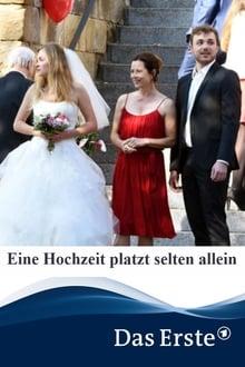 Eine Hochzeit platzt selten allein