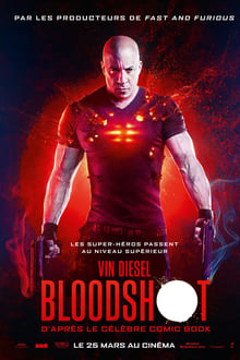 Bloodshot streaming VF gratuit complet